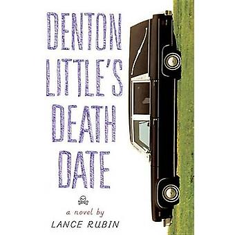 Denton Little's Deathdate by Lance Rubin - 9780553496963 Book