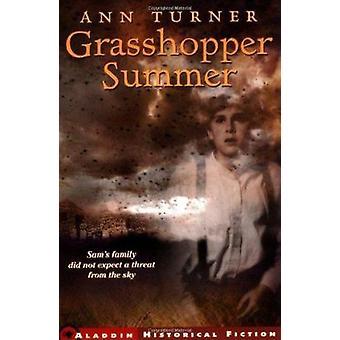 Grasshopper Summer by Turner - Ann - 9780689835223 Book