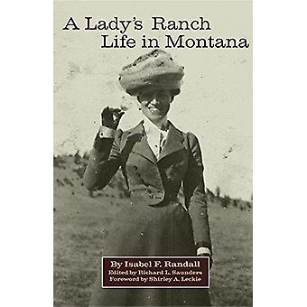 A Lady's Ranch Life in Montana by A Lady's Ranch Life in Montana - 97