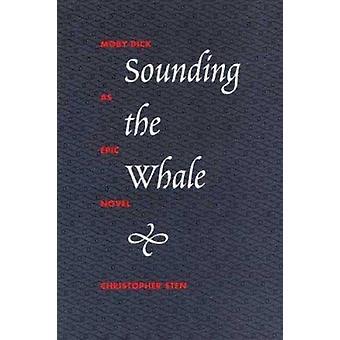 Het klinken van de walvis--Moby Dick-als epische roman door Christopher sten-9