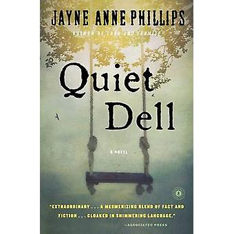 Quiet Dell by Jayne Anne Phillips - 9781439172544 Book
