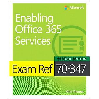 Exam Ref 70-347 Enabling Office 365 Services by Orin Thomas - 9781509