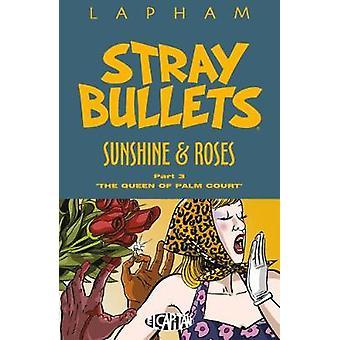 Stray Bullets - Sunshine & Roses Volume 3 by Stray Bullets - Sunshi