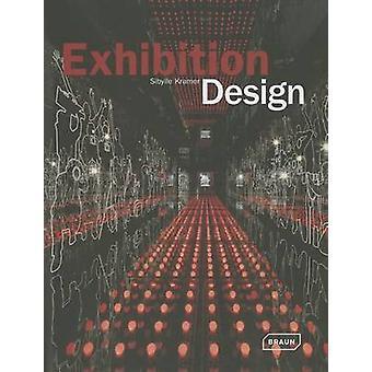 Exhibition Design by Sibylle Kramer - 9783037681701 Book