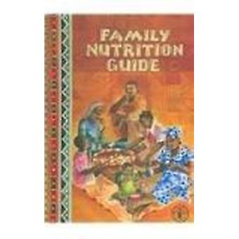 Family Nutrition Guide by Ann Burgess - Peter Glasauer - 978925105233