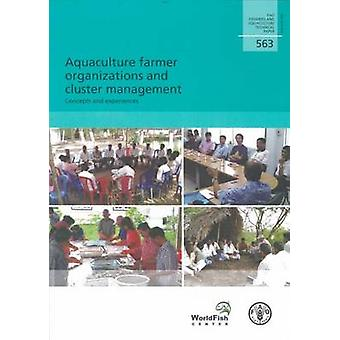 Aquaculture Farmer Organizations and Cluster Management - Concepts and