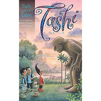 Tashi and the Golem by Anna Fienberg - Barbara Fienberg - Kim Gamble