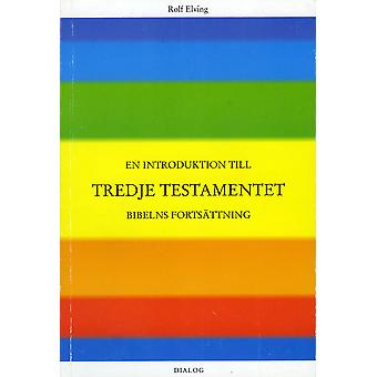 An introduction to the Third Testament 9789163085017