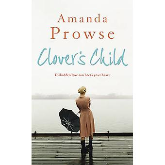 Clovers Child by Amanda Prowse