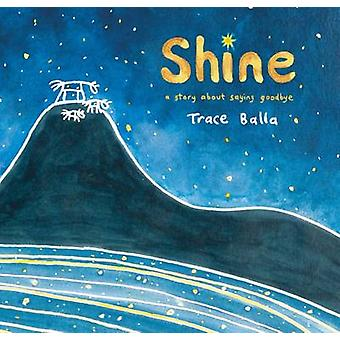 Shine by Trace Balla - 9781743316344 Book
