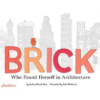 Brick by Joshua David Stein
