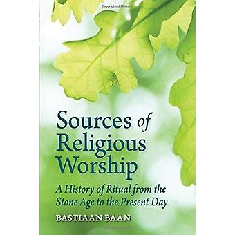 Sources of Religious Worship by Bastiaan Baan