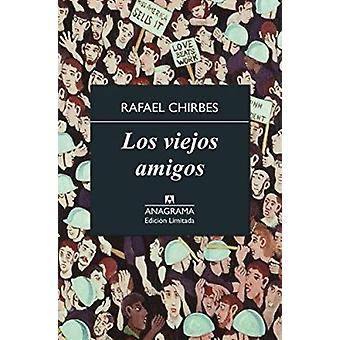 Los viejos amigos/ The Old Friends by Chirbes - Rafael - 978843392836