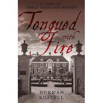 Tongued With Fire by Norman Russell
