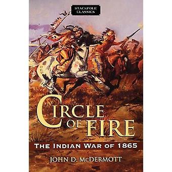 Circle of Fire by John McDermott - 9780811737425 Book