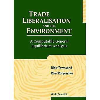 Trade Liberalisation and the Environment: A Computable General Equilibrium Analysis
