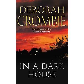 In a Dark House by Crombie & Deborah