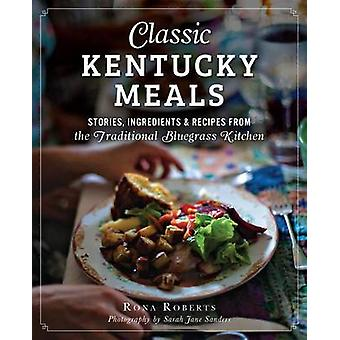 Classic Kentucky Meals - - Stories - Ingredients & Recipes from the Tra
