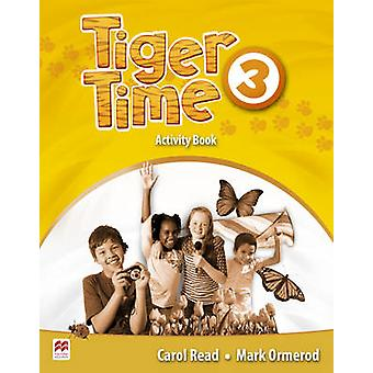 Tiger Time Level 3 Activity Book by Carol Read & Mark Ormerod