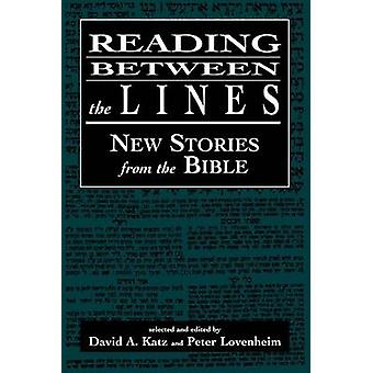 Reading Between the Lines by Katz & David A.