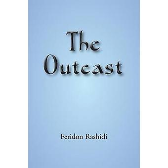 The Outcast by Rashidi & Feridon