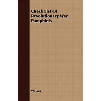 Check List of Revolutionary War Pamphlets by Various