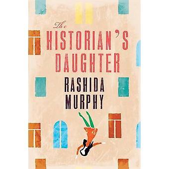 Historians Daughter by Murphy & Rashida