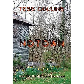 Notown by Collins & Tess