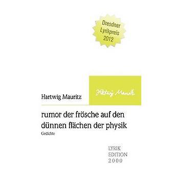 rumor der frsche auf den dnnen flchen der physik by Mauritz & Hartwig