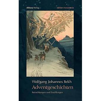 Adventgeschichten by Bekh & Wolfgang Johannes