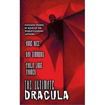 The Ultimate Dracula by Byron & Preiss