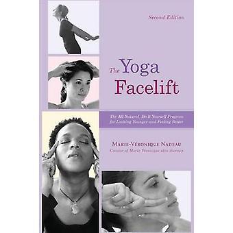 The Yoga Facelift by Nadeau & Marie Veronique