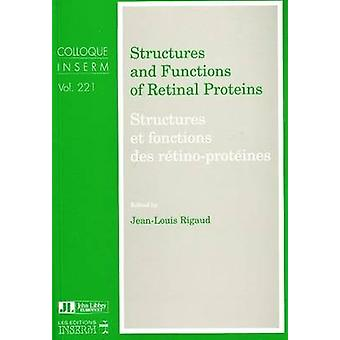 Structures and Functions of Retinal Proteins by Jean-Louis Rigaud - 9