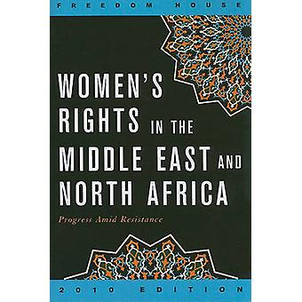 Women's Rights in the Middle East and North Africa - Progress Amid Res