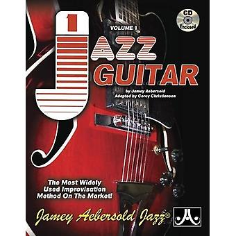 Volume 1 - Jazz Guitar - How To Play Jazz & Improvise - The Most Wi