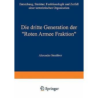 """Die Dritte Generation Der """"roten Armee Fraktion"""" - Entstehun"""