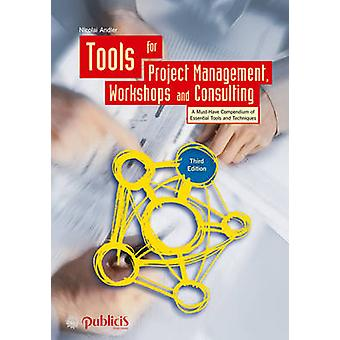 Tools for Project Management - Workshops and Consulting (3rd Revised
