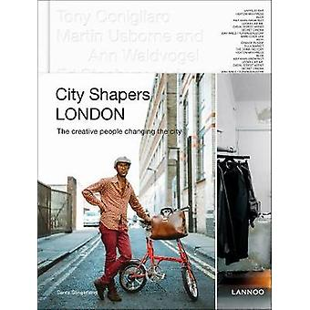 City Shapers London - The Creative People Shaping the City by Senta Sl