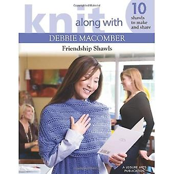 Friendship Shawls (Knit Along with Debbie Macomber)