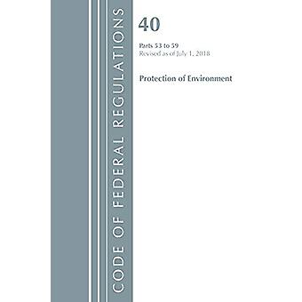 Code of Federal Regulations - Title 40 Protection of the Environment