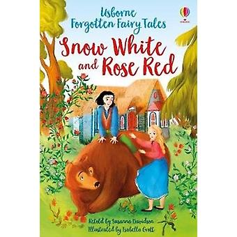 Snow White and Rose Red by Susanna Davidson