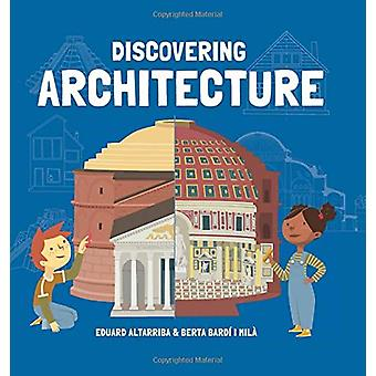 Discovering Architecture by Eduard Altarriba - 9781787080287 Book