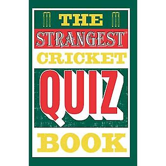 The Strangest Cricket Quiz Book by Ian Allen - 9781911622185 Book
