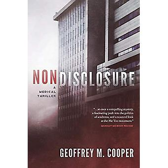 Nondisclosure - A Medical Thriller by Geoffrey M Cooper - 978173377140
