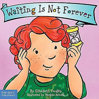 Waiting is Not Forever by Elizabeth Verdick - 9781631984662 Book