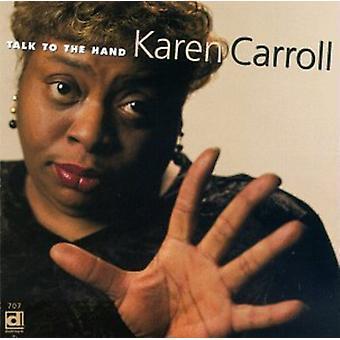Karen Carroll - Hablar con la mano [CD] Importación de EE.UU.