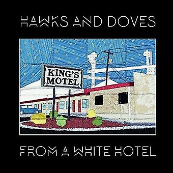 Hawks & Doves - From a White Hotel [CD] USA import