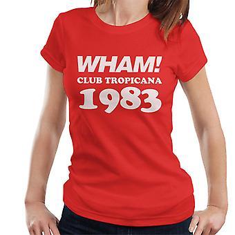 Wham! Club Tropicana 1983 Women's T-Shirt