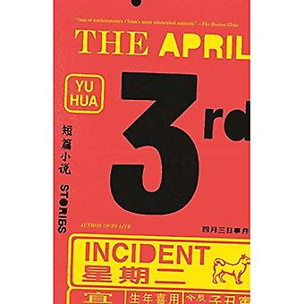 The April 3rd Incident
