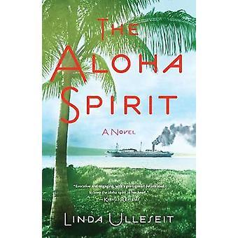 The Aloha Spirit A Novel